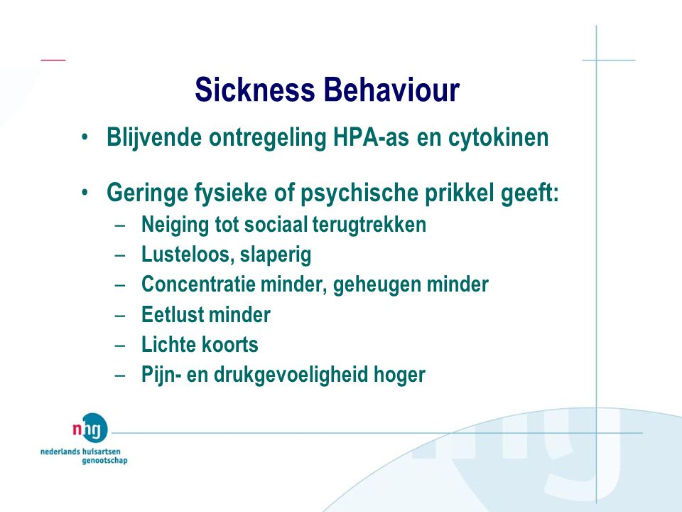 Sickness Behaviour Blijvende ontregeling HPA-as en cytokinen