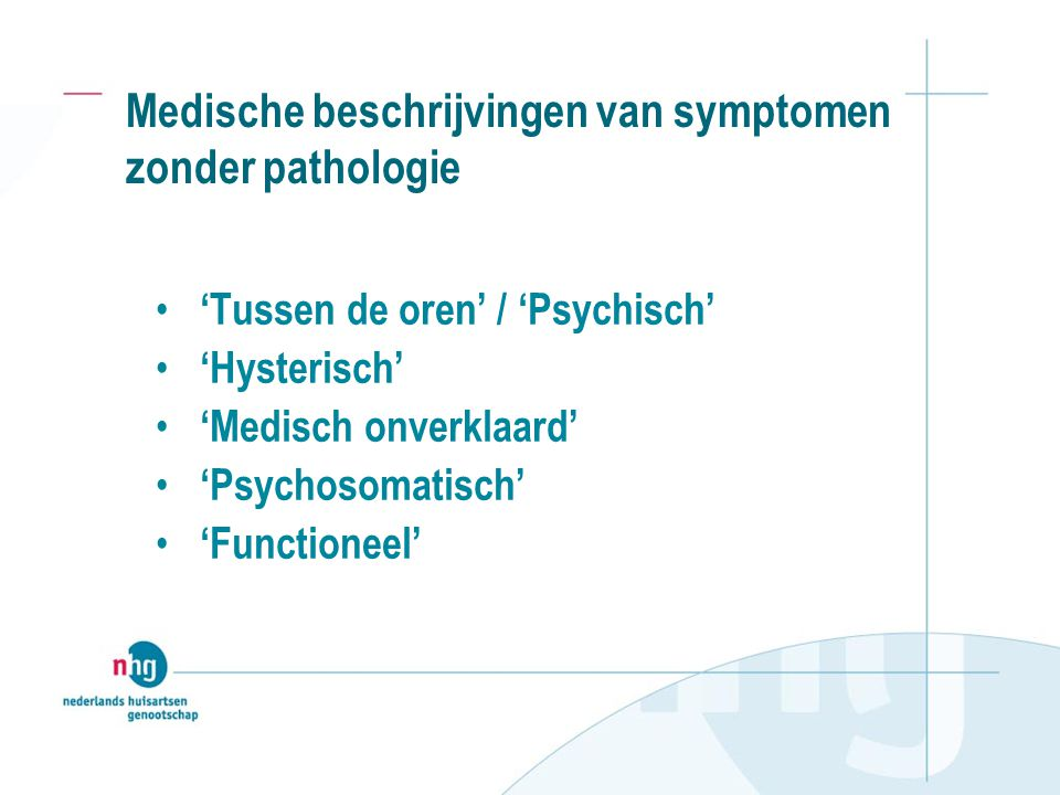 Medische beschrijvingen van symptomen zonder pathologie