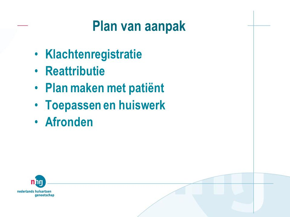 Plan van aanpak Klachtenregistratie Reattributie