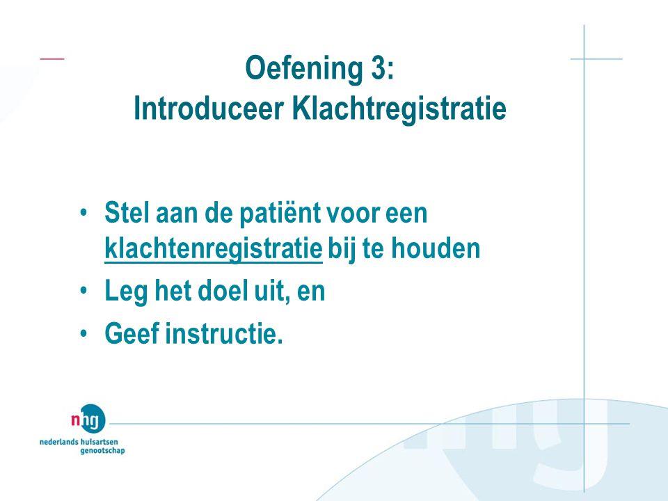 Oefening 3: Introduceer Klachtregistratie