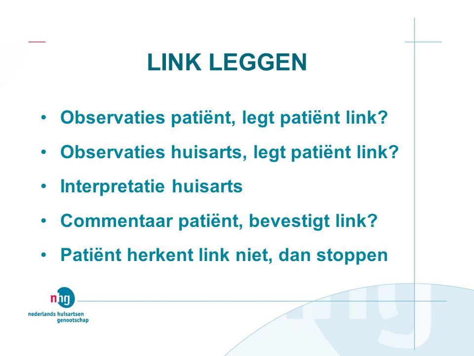 LINK LEGGEN Observaties patiënt, legt patiënt link