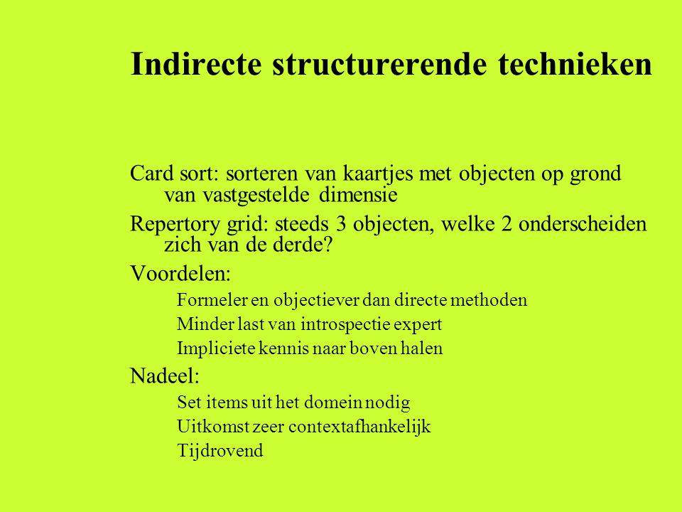 Indirecte structurerende technieken