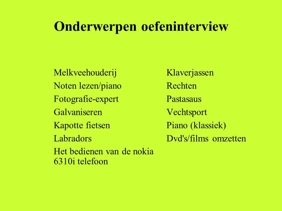Onderwerpen oefeninterview