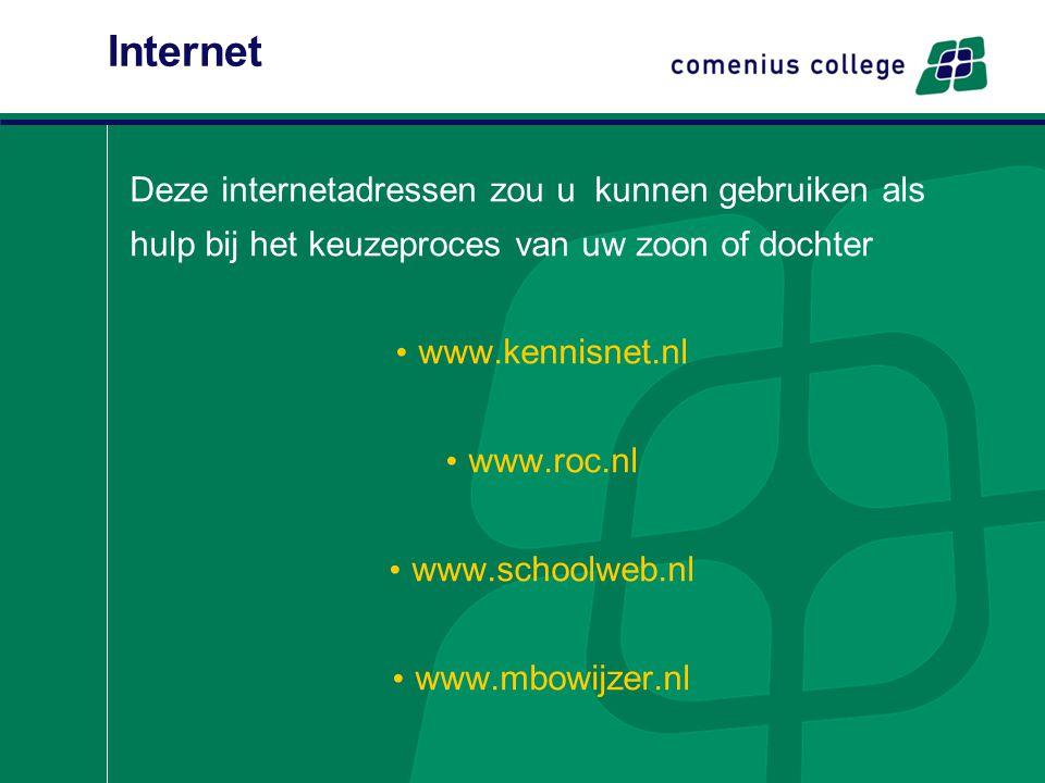 Internet Deze internetadressen zou u kunnen gebruiken als