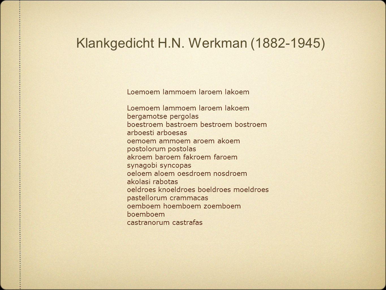 Klankgedicht H.N. Werkman (1882-1945)