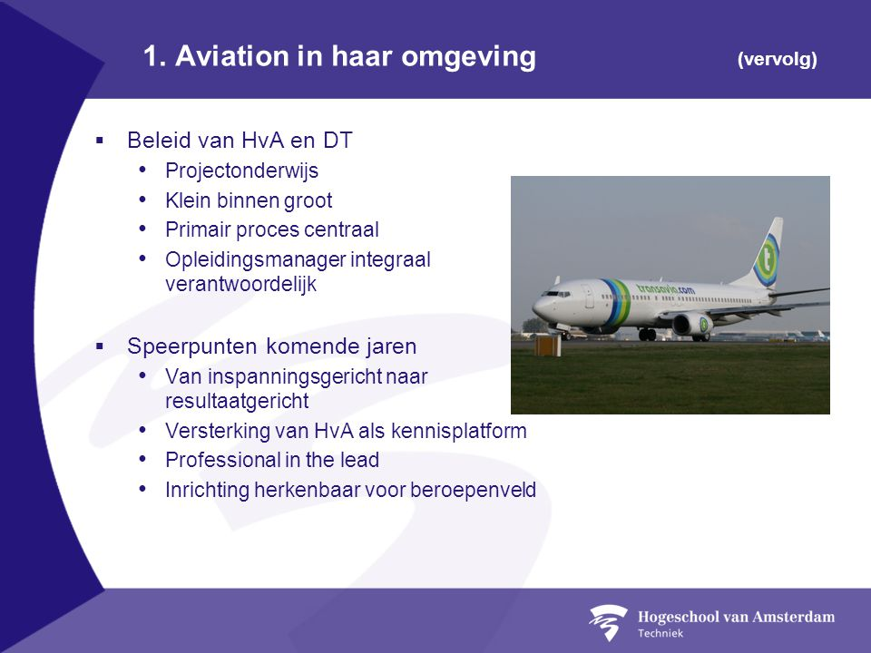1. Aviation in haar omgeving (vervolg)