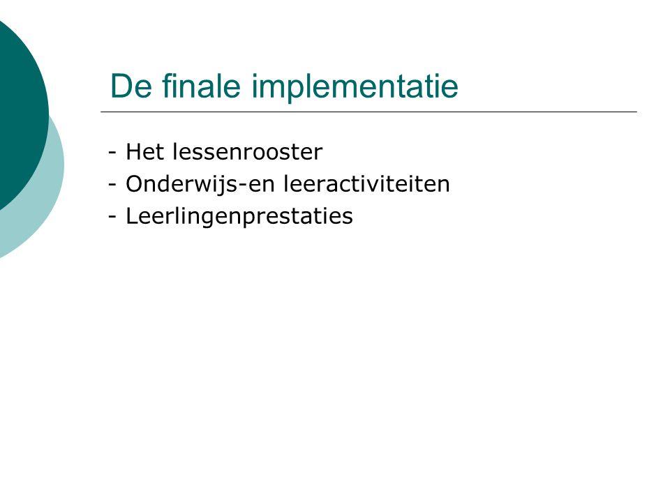 De finale implementatie