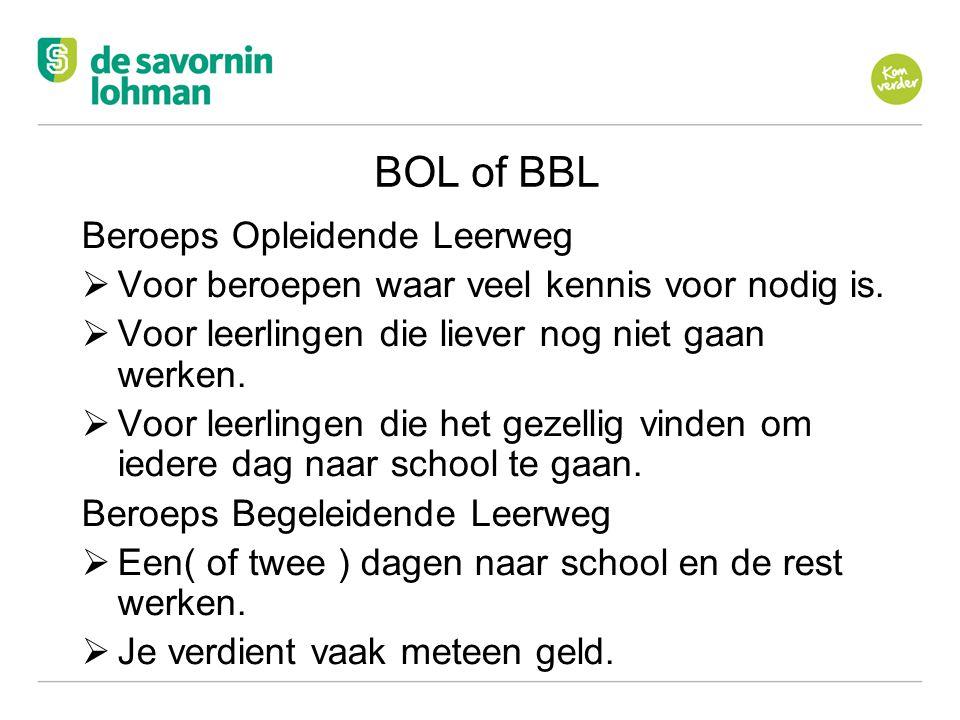 BOL of BBL Beroeps Opleidende Leerweg