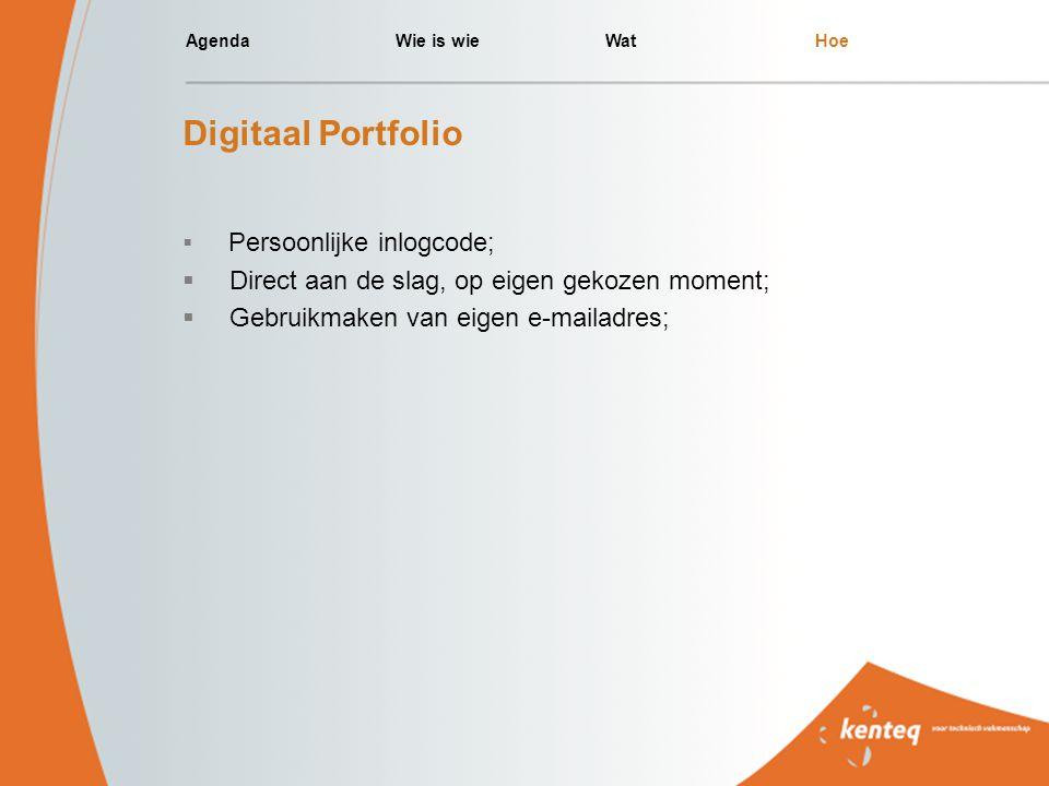 Digitaal Portfolio Direct aan de slag, op eigen gekozen moment;