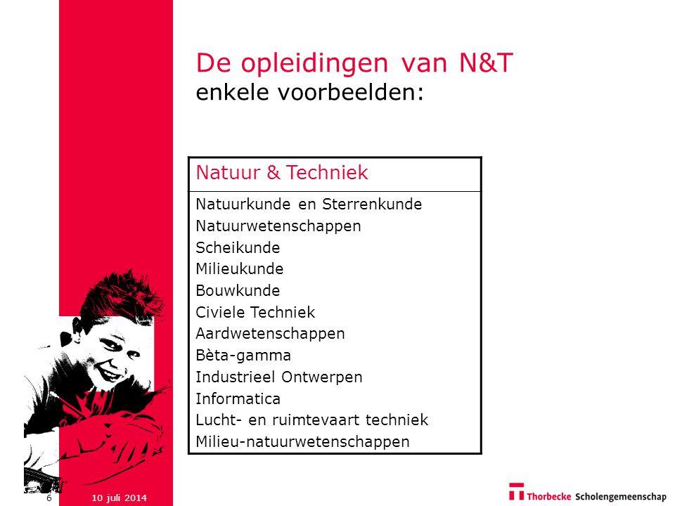 De opleidingen van N&T enkele voorbeelden: