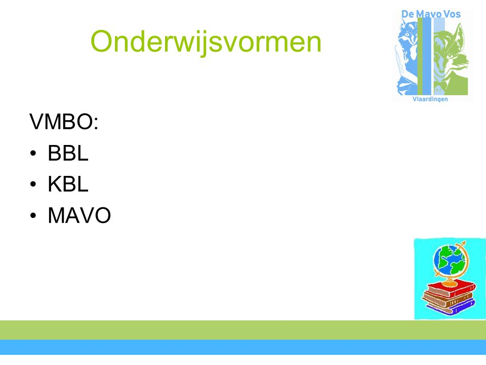 Onderwijsvormen VMBO: BBL KBL MAVO