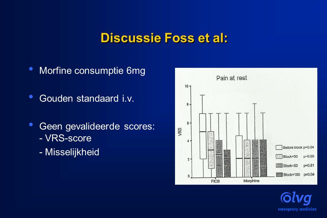 Discussie Foss et al: Morfine consumptie 6mg Gouden standaard i.v.