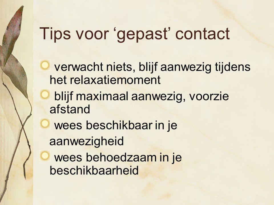 Tips voor 'gepast' contact