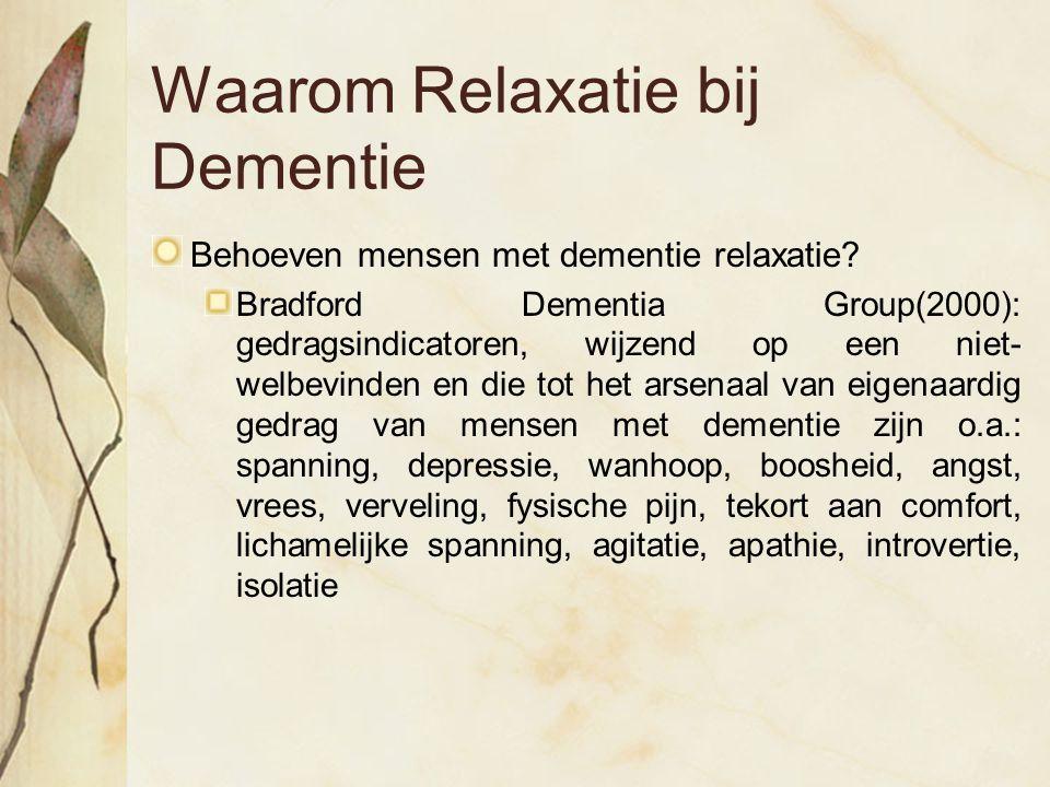 Waarom Relaxatie bij Dementie