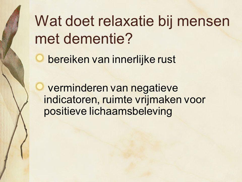 Wat doet relaxatie bij mensen met dementie