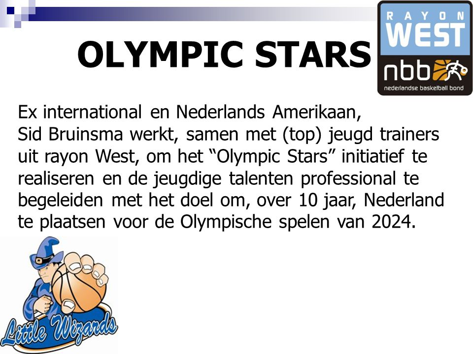 OLYMPIC STARS Ex international en Nederlands Amerikaan,