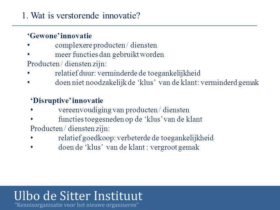 1. Wat is verstorende innovatie