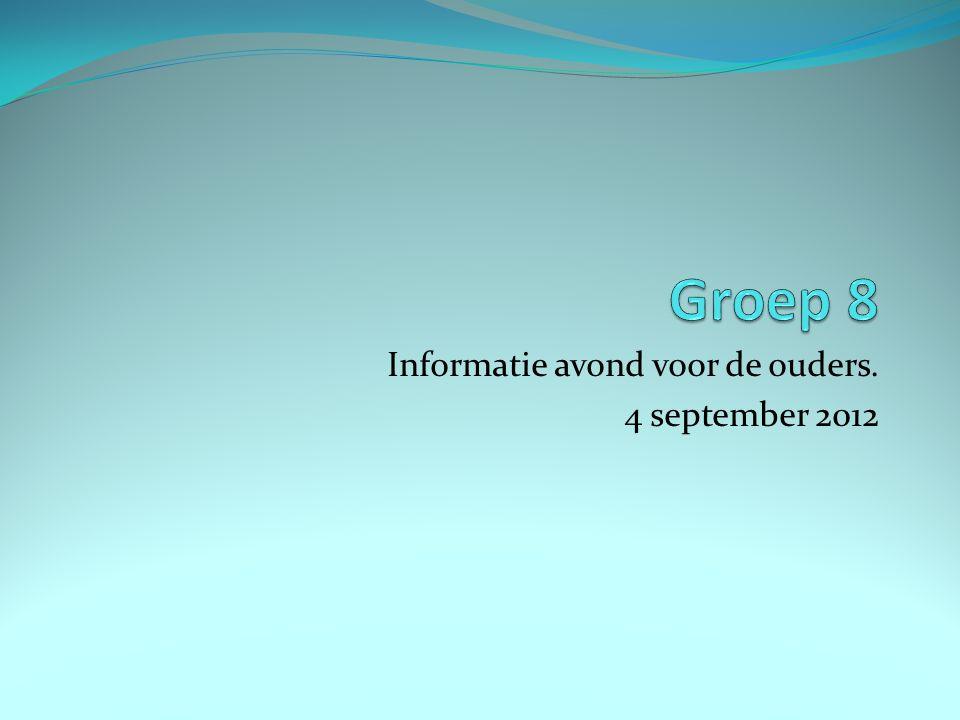 Informatie avond voor de ouders. 4 september 2012