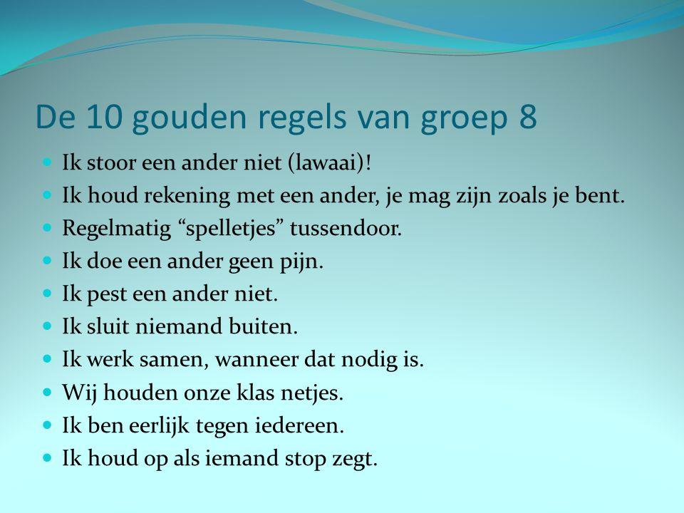 De 10 gouden regels van groep 8