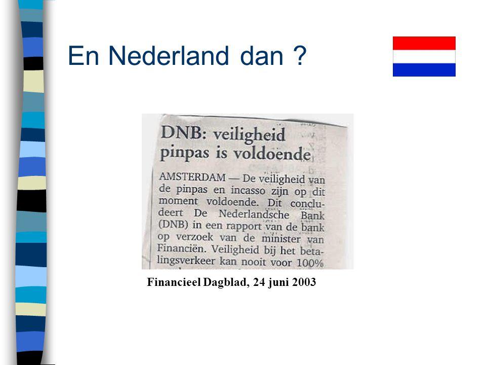 En Nederland dan Financieel Dagblad, 24 juni 2003