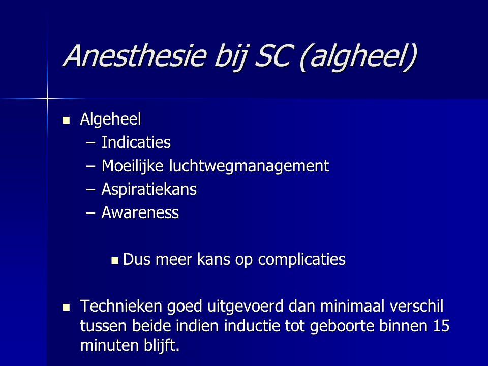 Anesthesie bij SC (algheel)