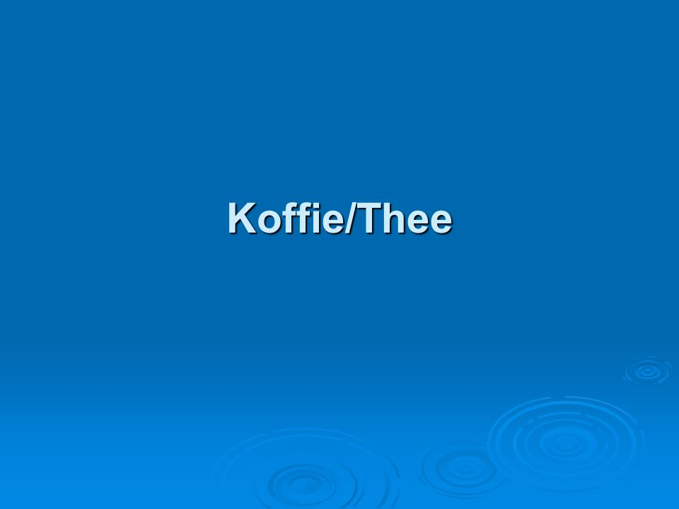 Koffie/Thee