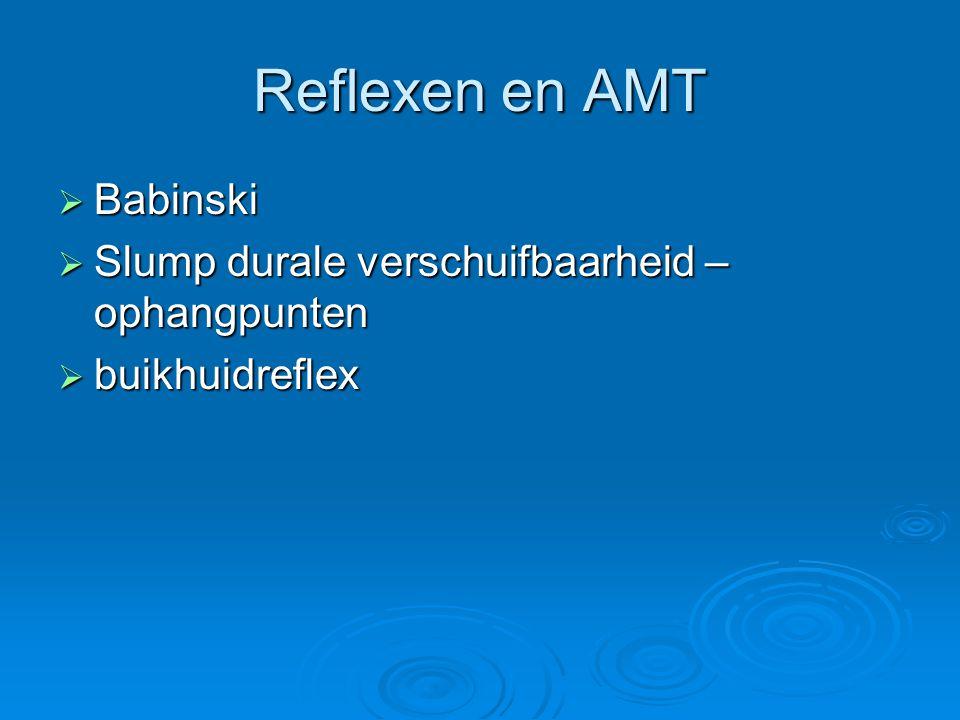 Reflexen en AMT Babinski Slump durale verschuifbaarheid – ophangpunten