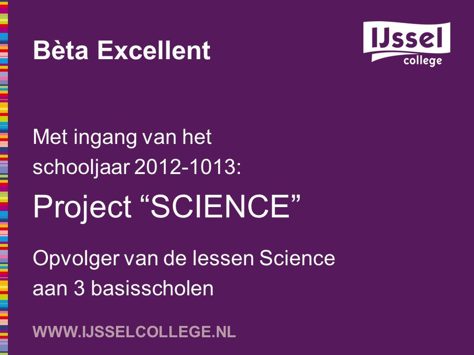 Project SCIENCE Bèta Excellent Met ingang van het
