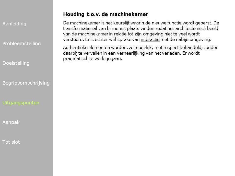 Houding t.o.v. de machinekamer