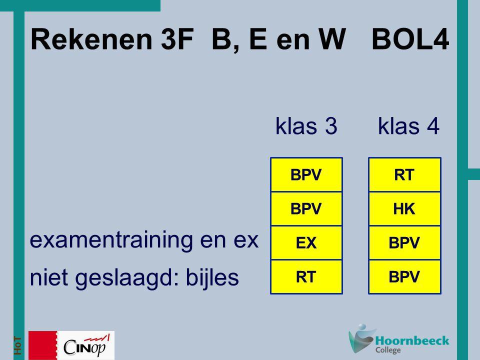 Rekenen 3F B, E en W BOL4 klas 3 klas 4 examentraining en ex