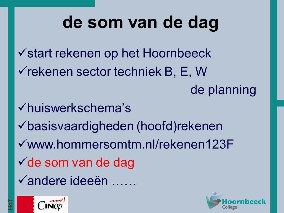 de som van de dag start rekenen op het Hoornbeeck