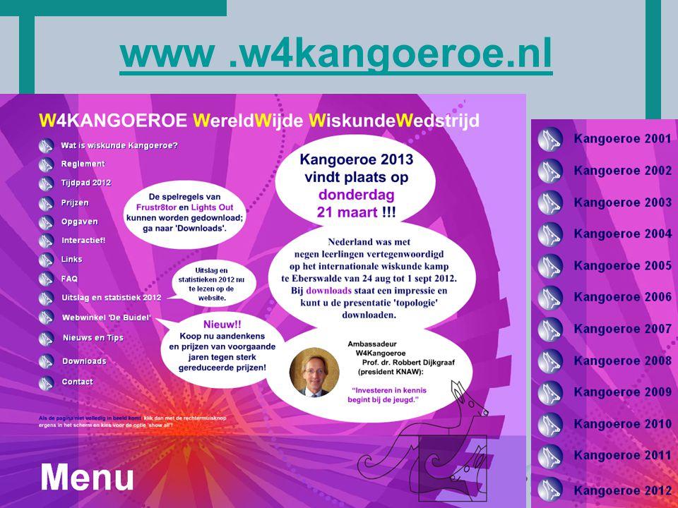 www .w4kangoeroe.nl Opgaven in het Nederlands maar ook in het Engels