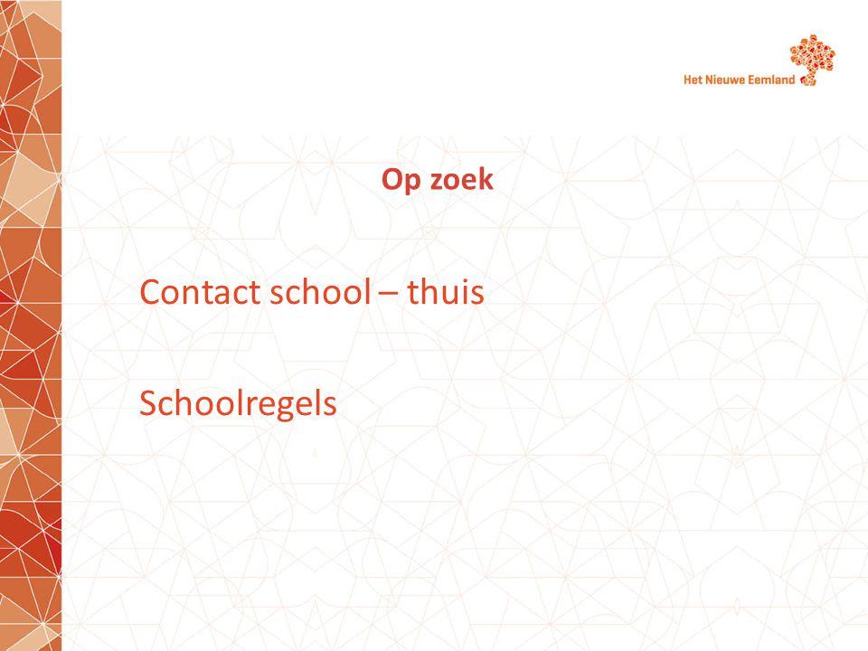 Contact school – thuis Schoolregels