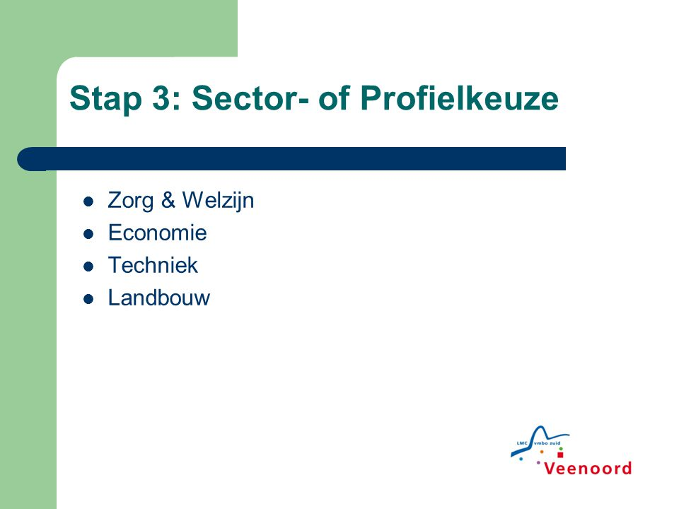 Stap 3: Sector- of Profielkeuze
