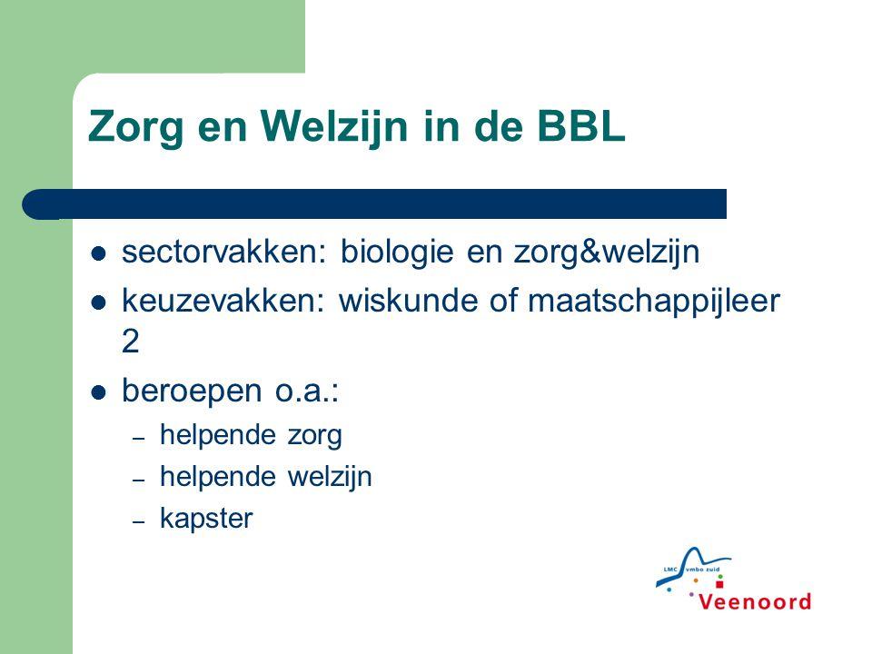 Zorg en Welzijn in de BBL