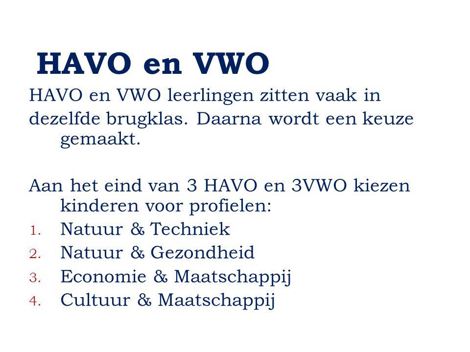 HAVO en VWO HAVO en VWO leerlingen zitten vaak in
