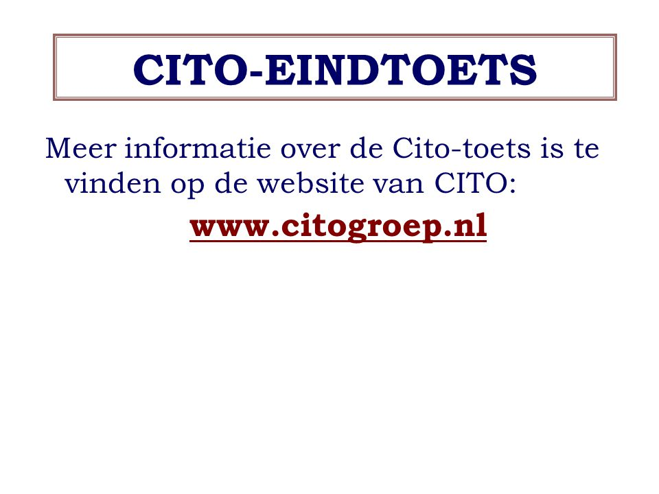 CITO-EINDTOETS www.citogroep.nl