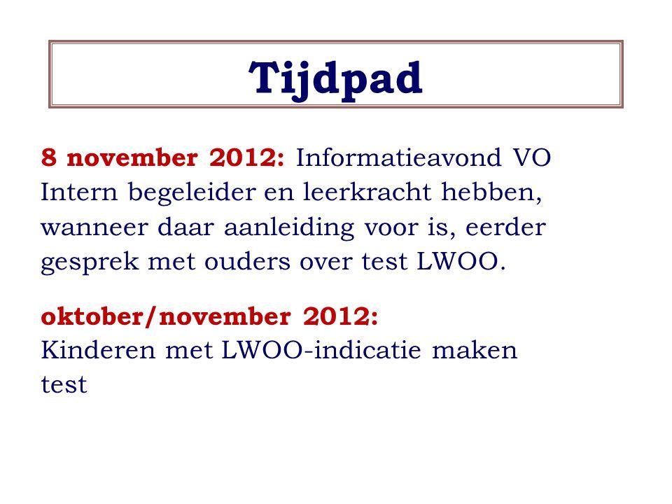 Tijdpad 8 november 2012: Informatieavond VO