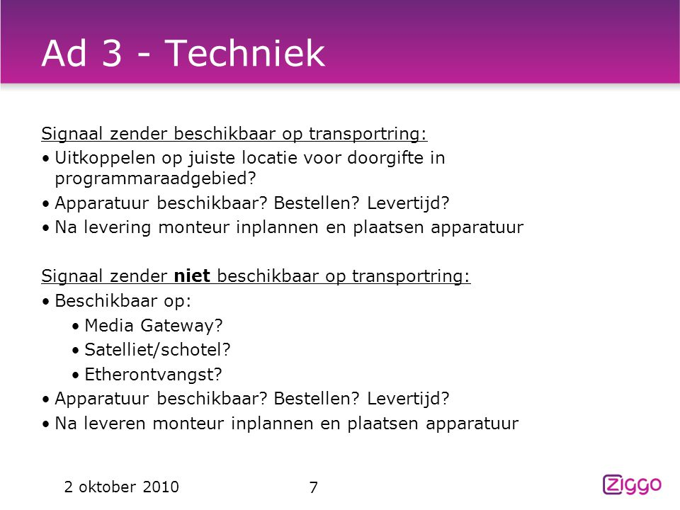 Ad 3 - Techniek Signaal zender beschikbaar op transportring: