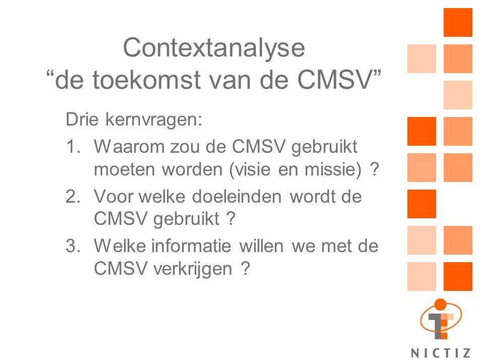 Contextanalyse de toekomst van de CMSV