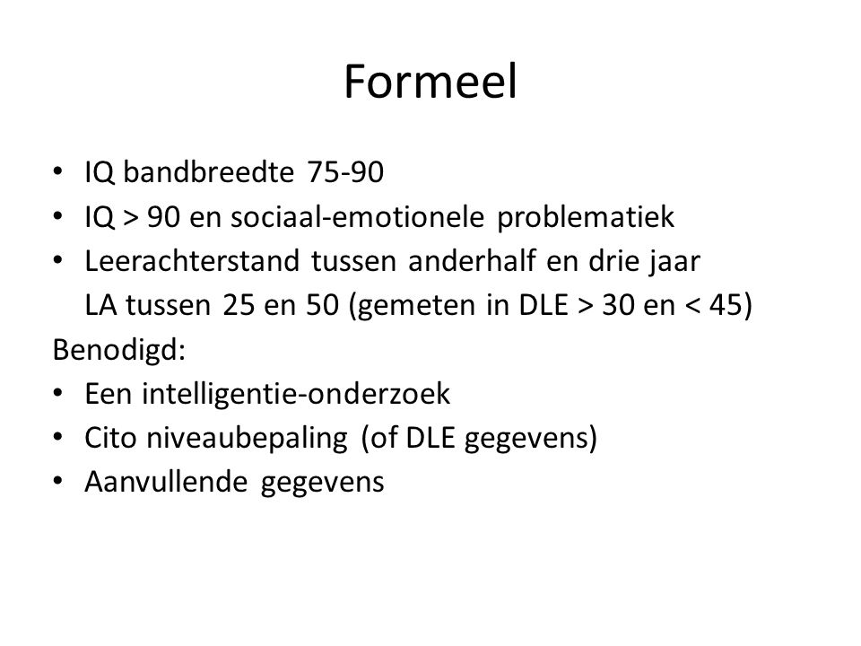 Formeel IQ bandbreedte 75-90