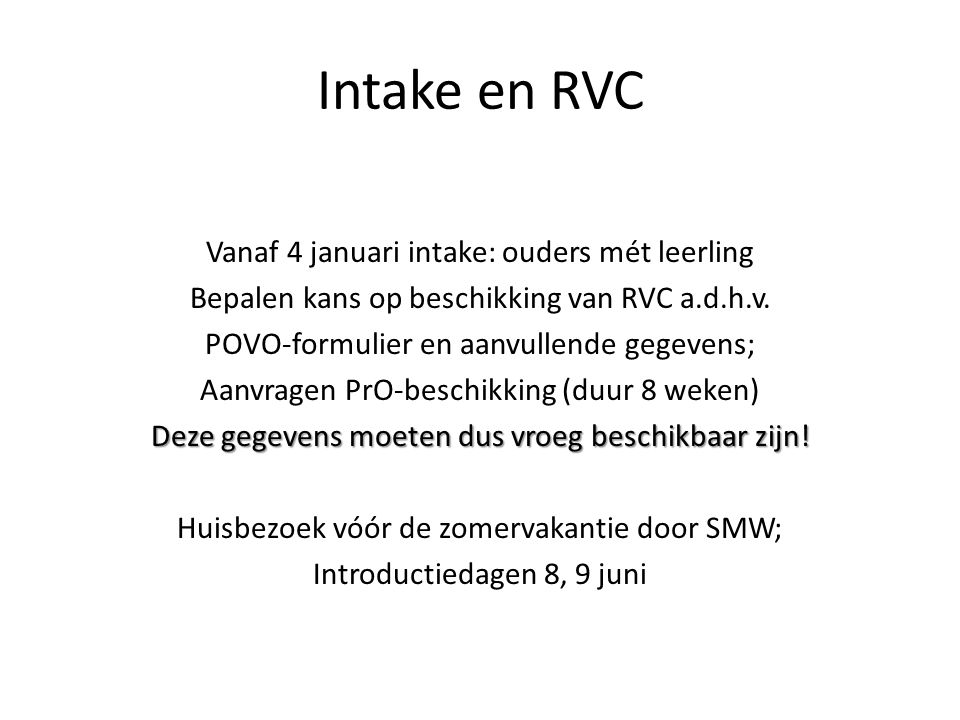 Intake en RVC