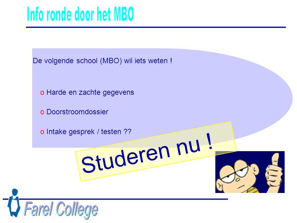 Studeren nu ! Info ronde door het MBO Farel College