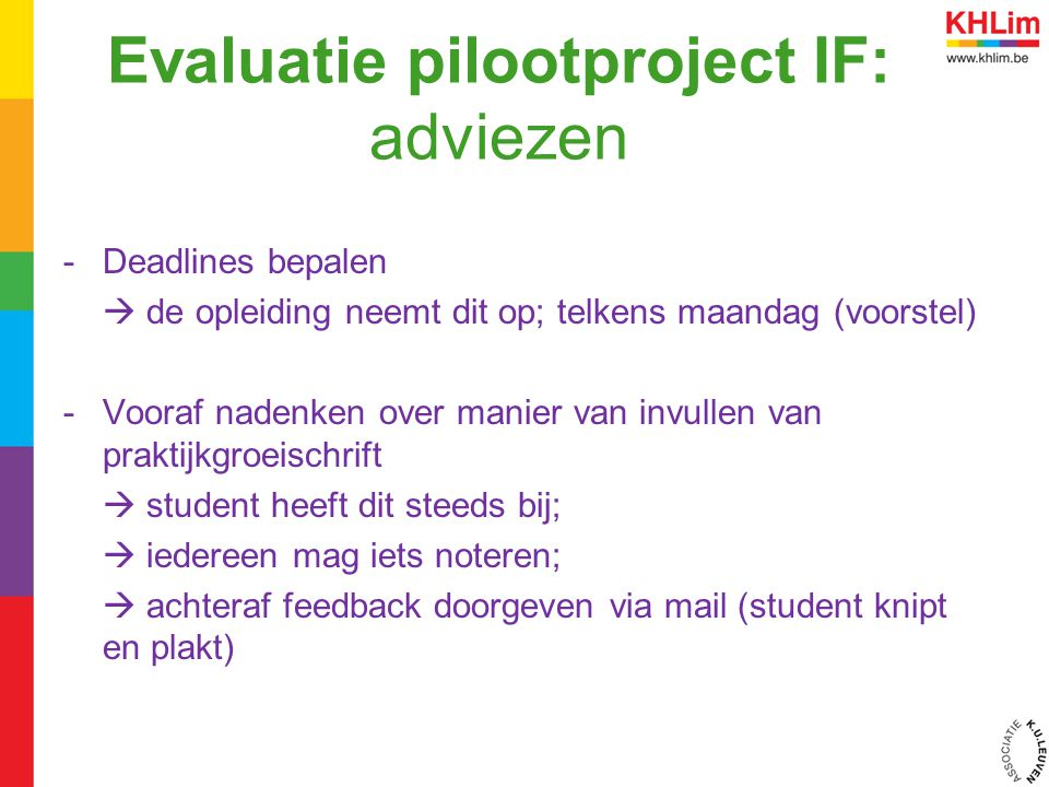 Evaluatie pilootproject IF: adviezen