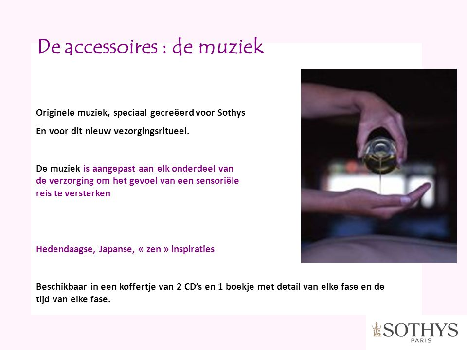 De accessoires : de muziek