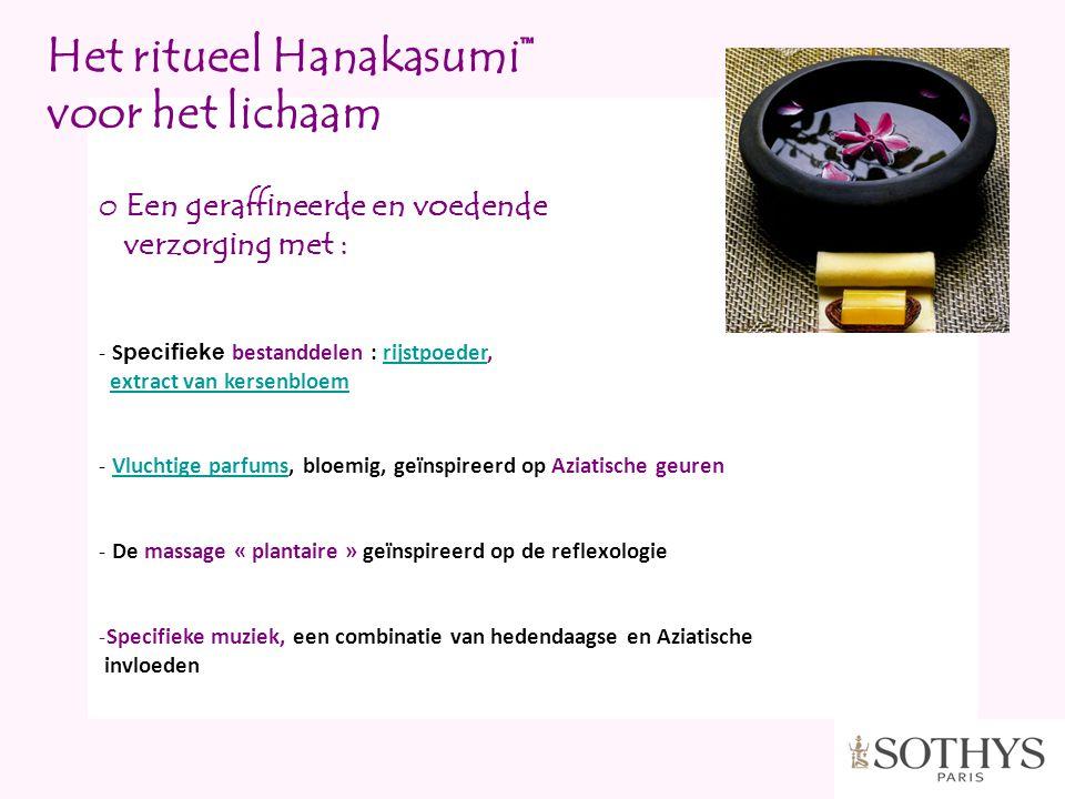 Het ritueel Hanakasumi™ voor het lichaam
