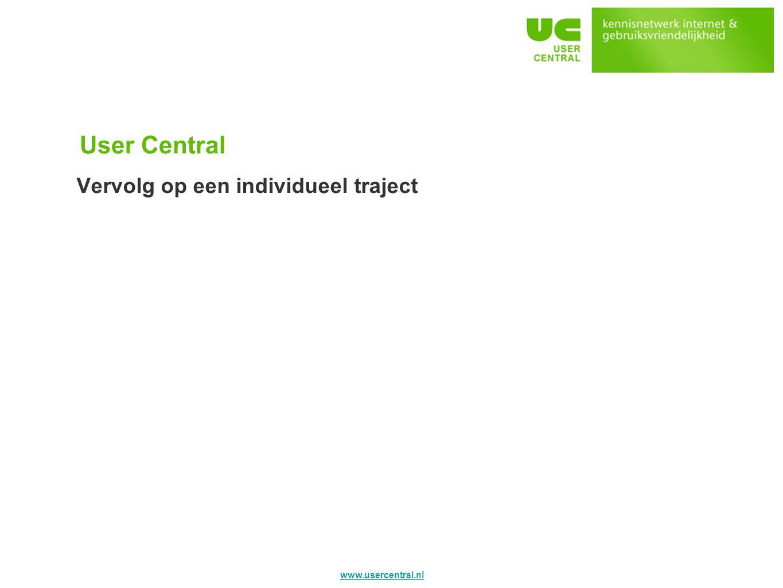 User Central Vervolg op een individueel traject