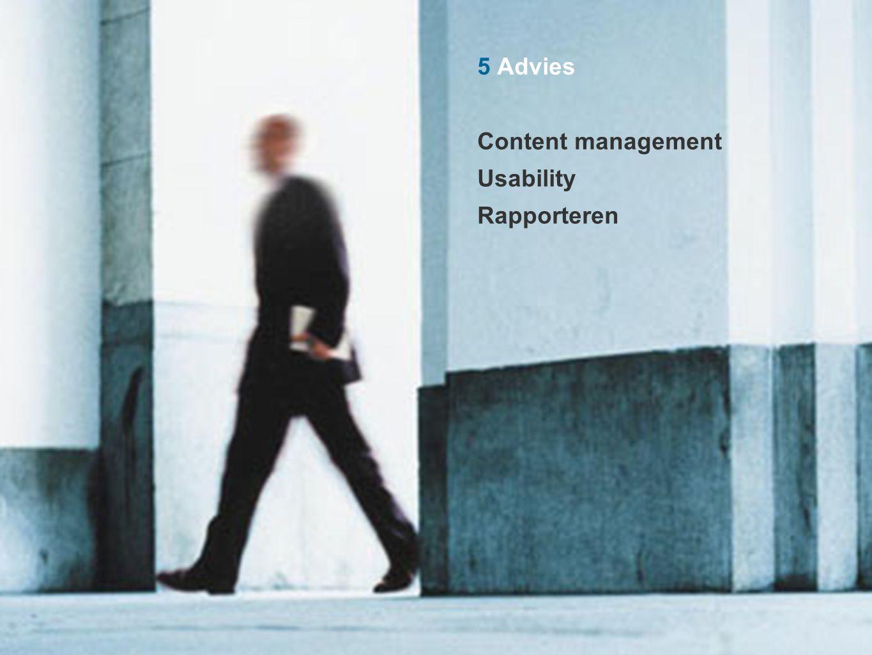 5 Advies Content management Usability Rapporteren