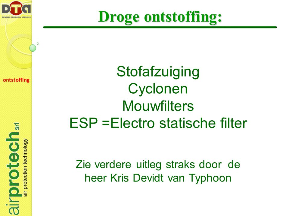 Droge ontstoffing: Stofafzuiging Cyclonen Mouwfilters