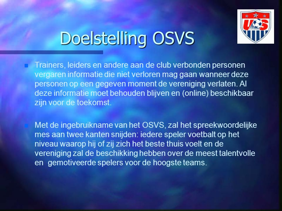 Doelstelling OSVS